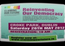 Claiming Our Future Reinventing Our Democracy Croke Park 26th May 2012